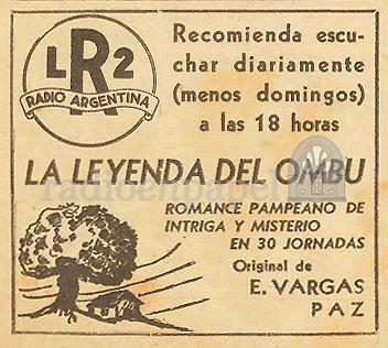 LR2 Radio Argentina | La Leyenda del Ombu | Radio en Papel. Archivo Gráfico  de Radio